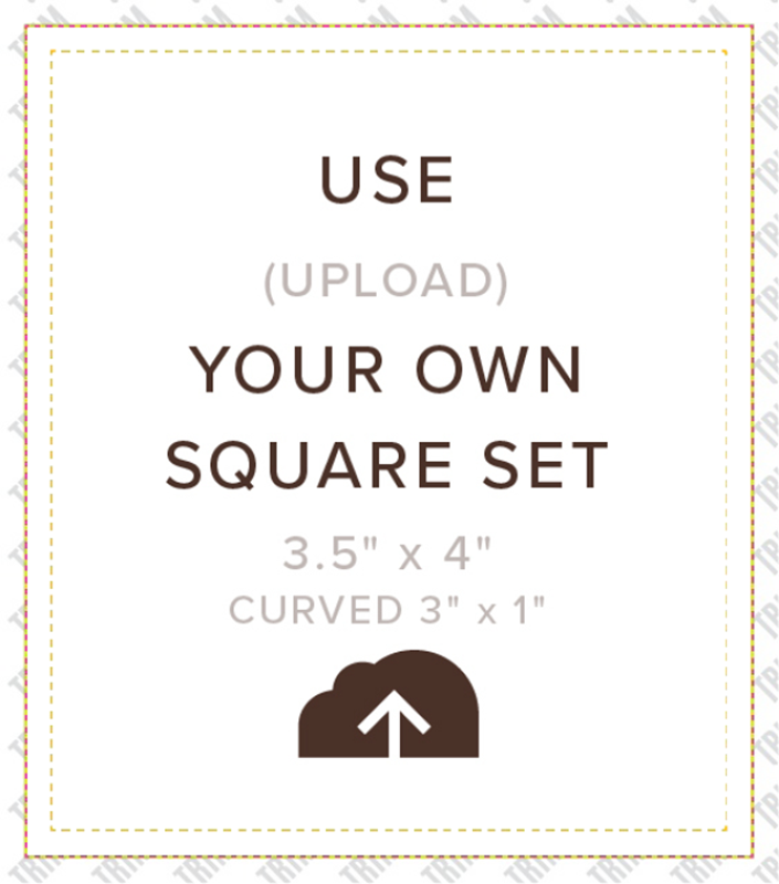 Picture of Upload Your Own Square Set