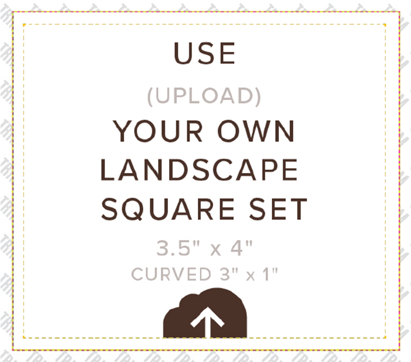 Picture of Upload Your Own Square Set Landscape